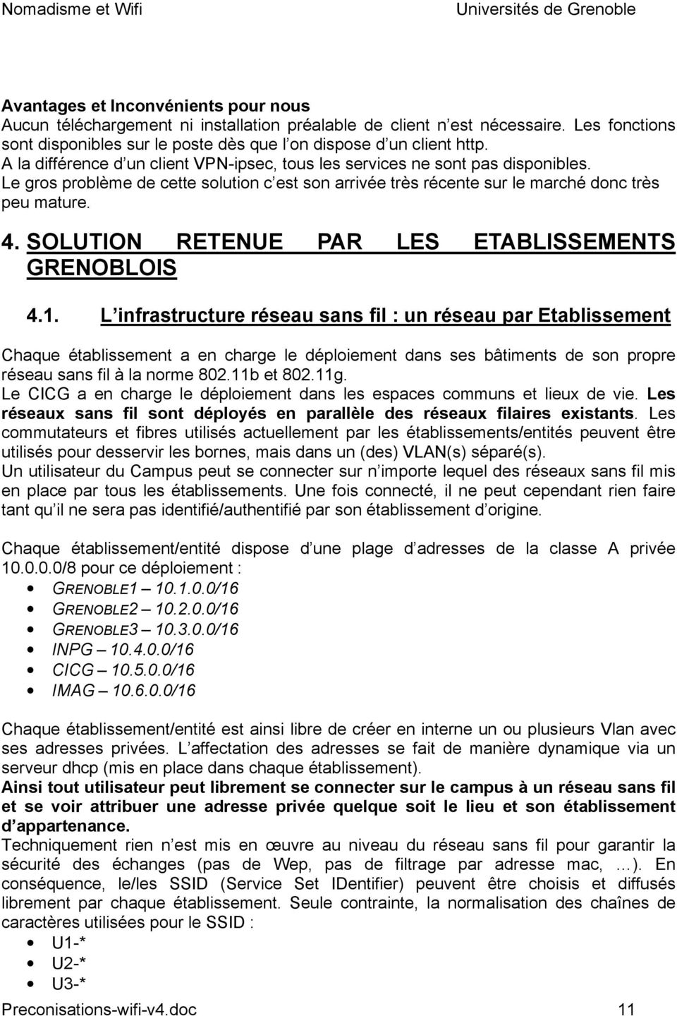 SOLUTION RETENUE PAR LES ETABLISSEMENTS GRENOBLOIS 4.1.