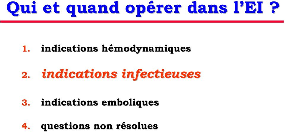 indications infectieuses 3.