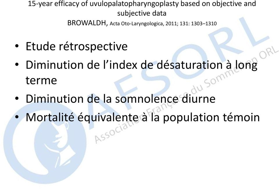 Etude rétrospective Diminution de l index de désaturation à long terme