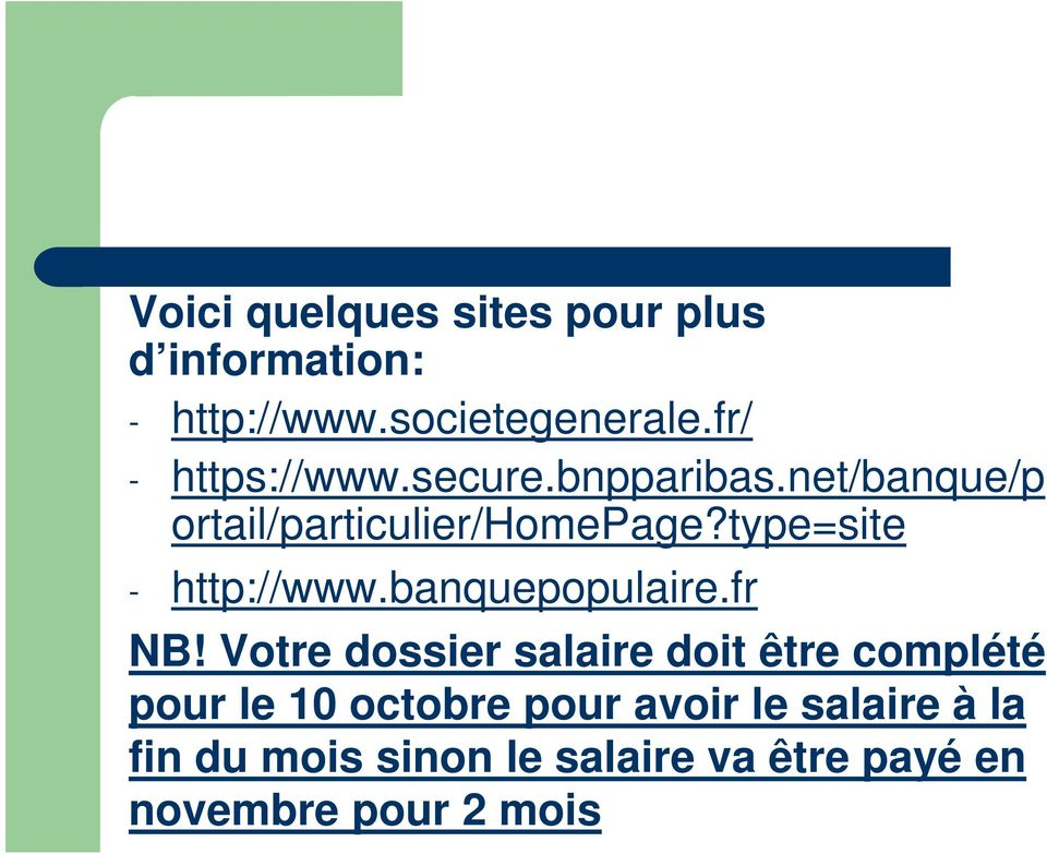 type=site - http://www.banquepopulaire.fr NB!