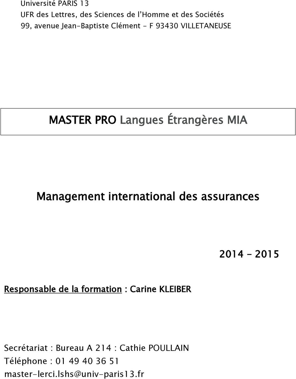 international des assurances 2014 2015 Responsable de la formation : Carine KLEIBER