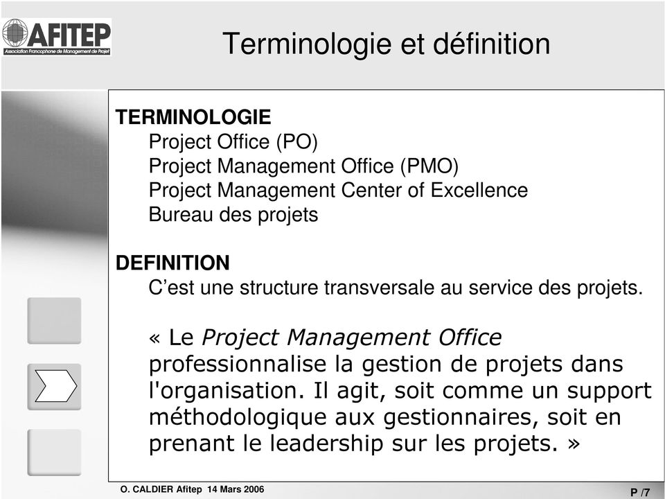 Center of Excellence Bureau des projets DEFINITION C