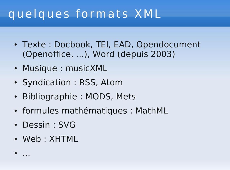 .. Musique : musicxml Syndication : RSS, Atom Bibliographie
