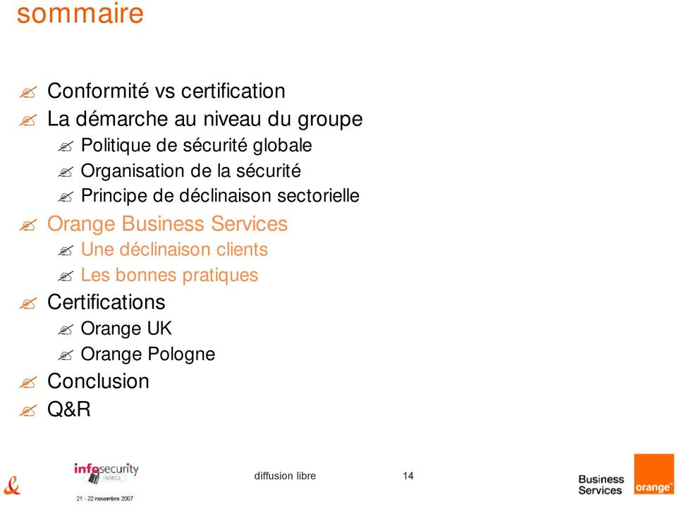 déclinaison sectorielle Orange Business Services Une déclinaison clients Les