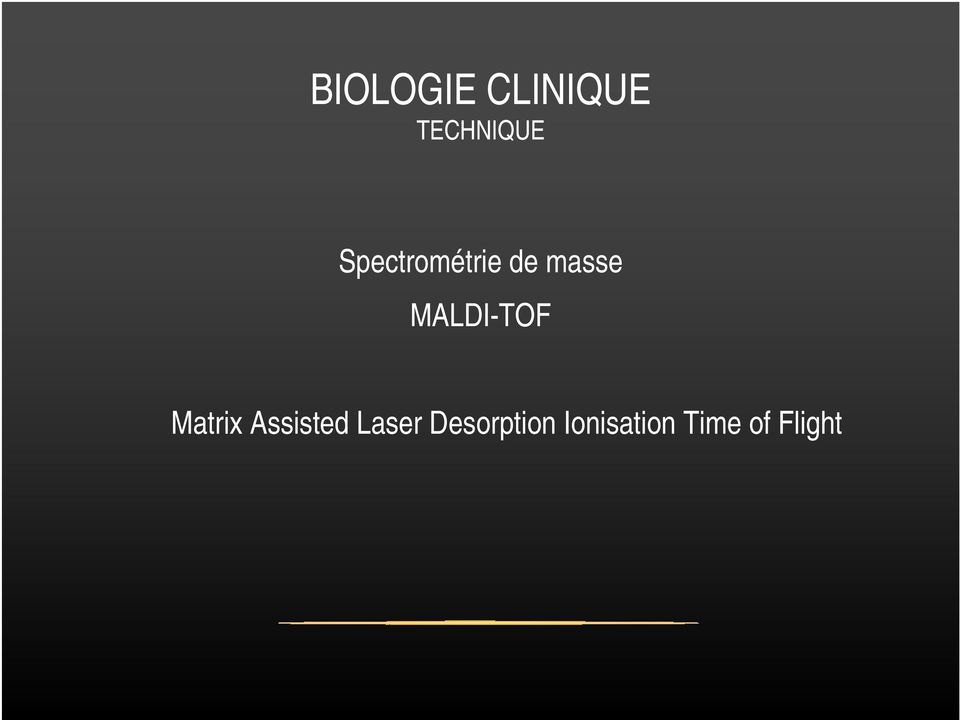 MALDI-TOF Matrix Assisted