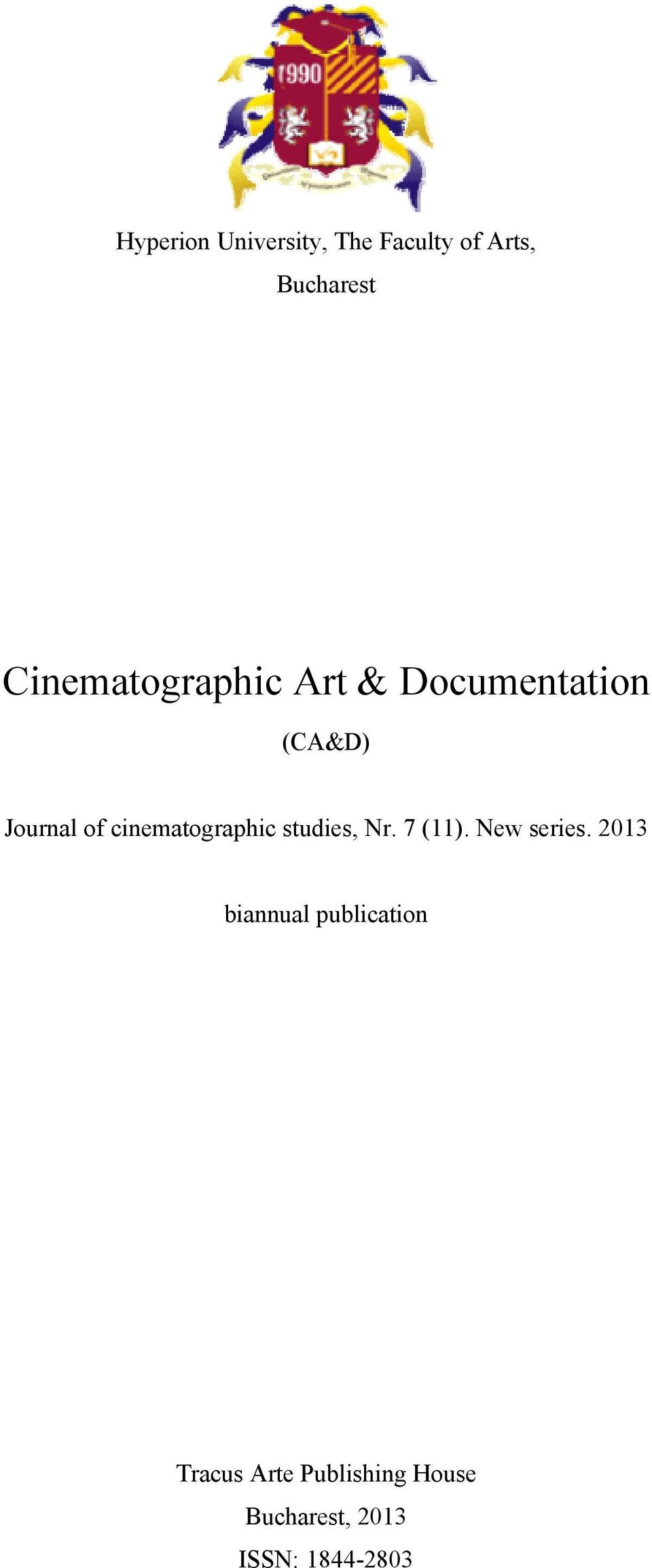 cinematographic studies, Nr. 7 (11). New series.