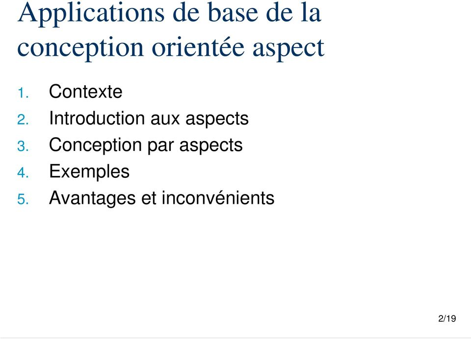 Introduction aux aspects 3.