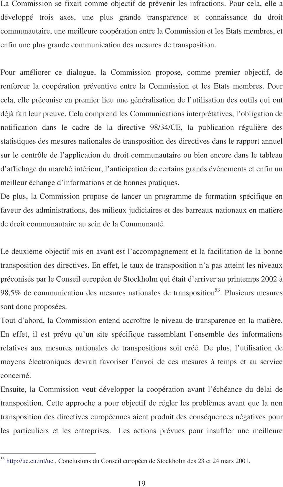 grande communication des mesures de transposition.