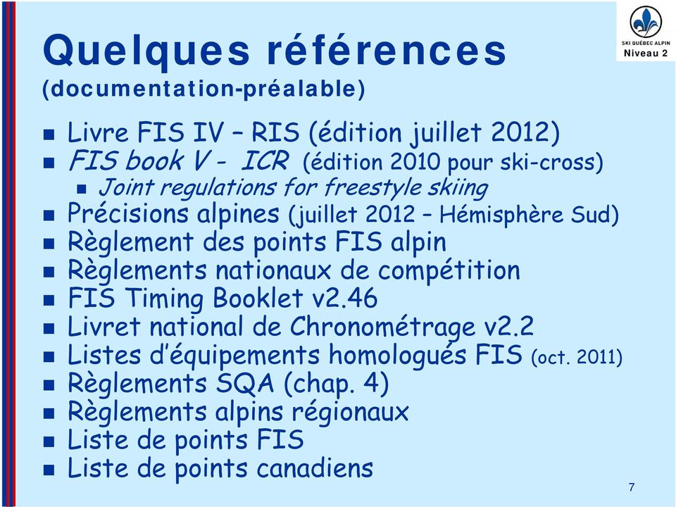 alpin Règlements nationaux de compétition FIS Timing Booklet v2.46 Livret national de Chronométrage v2.