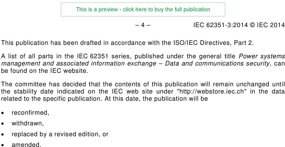 communications security, can be found on the IEC website.