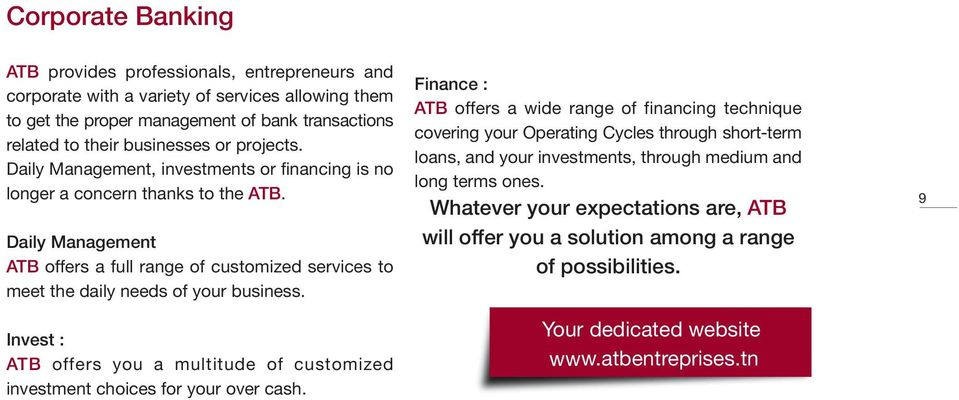 Invest : ATB offers you a multitude of customized investment choices for your over cash.