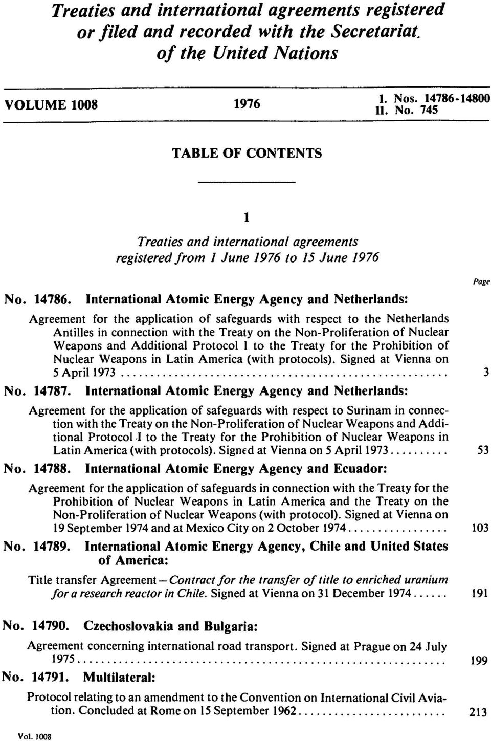 14800 VOLUME 1008 1976 J1. No. 745 TABLE OF CONTENTS I Treaties and international agreements registered from 1 June 1976 to 15 June 1976 No. 14786.