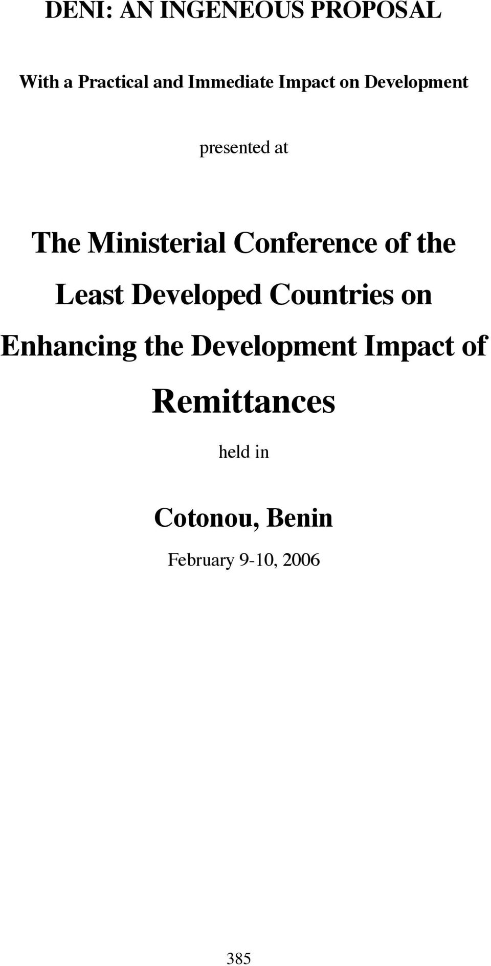 of the Least Developed Countries on Enhancing the Development