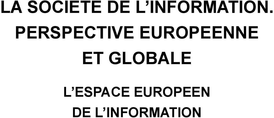 PERSPECTIVE EUROPEENNE
