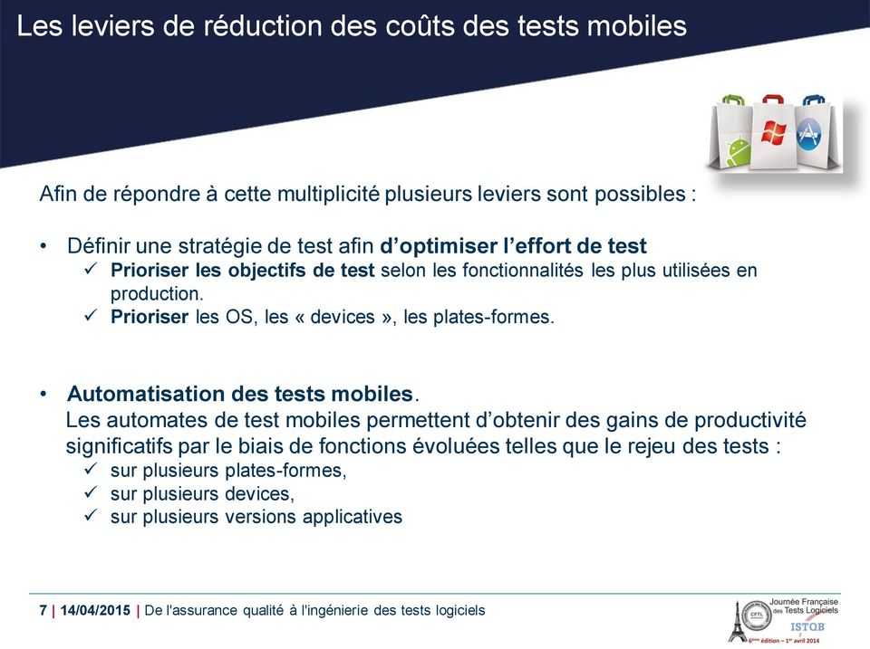 Automatisation des tests mobiles.