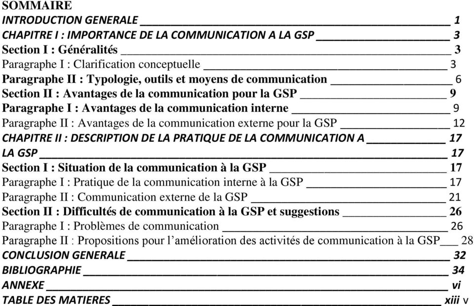 GSP 12 CHAPITRE II : DESCRIPTION DE LA PRATIQUE DE LA COMMUNICATION A 17 LA GSP 17 Section I : Situation de la communication à la GSP 17 Paragraphe I : Pratique de la communication interne à la GSP