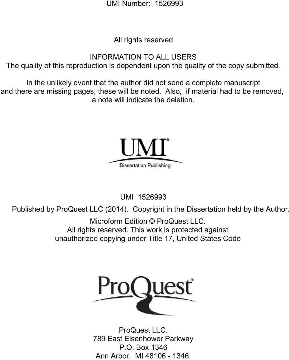 Also, if material had to be removed, a note will indicate the deletion. UMI 1526993 Published by ProQuest LLC (2014).