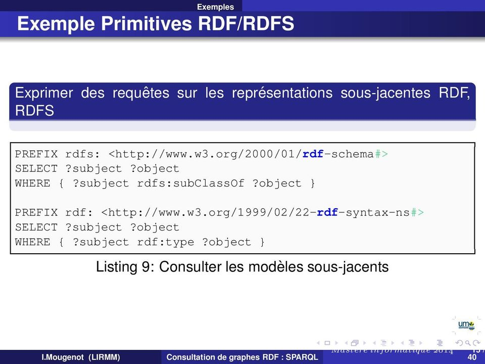 subject rdfs:subclassof?object } PREFIX rdf: <http://www.w3.org/1999/02/22-rdf-syntax-ns#> SELECT?