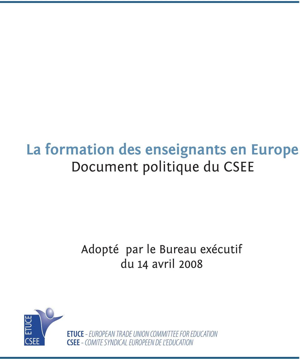 Bureau exécutif du 14 avril 2008  Document