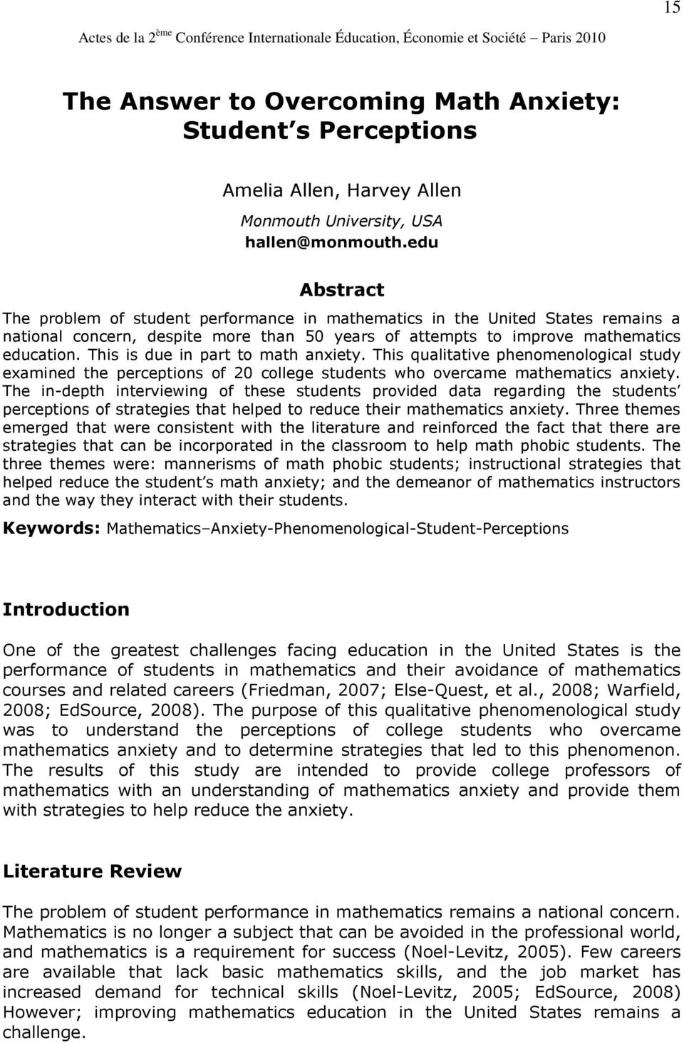 edu Abstract The problem of student performance in mathematics in the United States remains a national concern, despite more than 50 years of attempts to improve mathematics education.