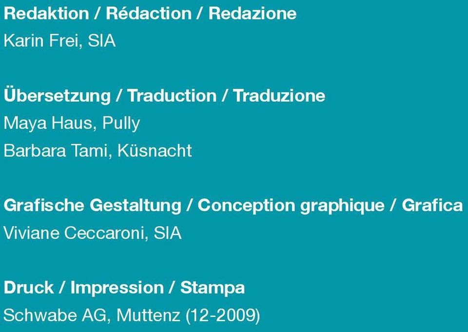 Grafische Gestaltung / Conception graphique / Grafica Viviane