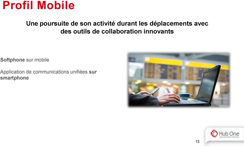 collaboration innovants Softphone sur mobile