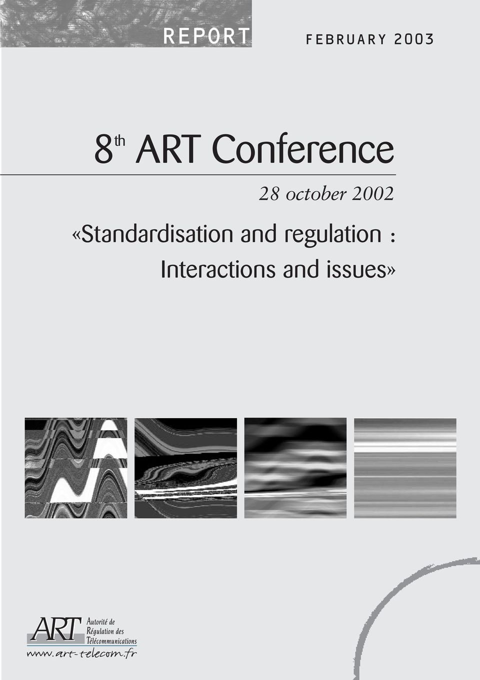 2002 «Standardisation and