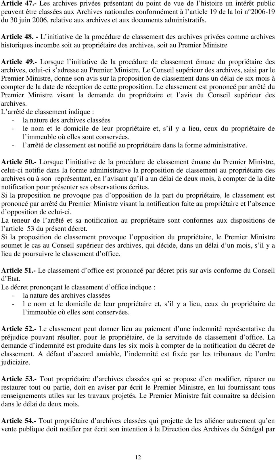 relative aux archives et aux documents administratifs. Article 48.