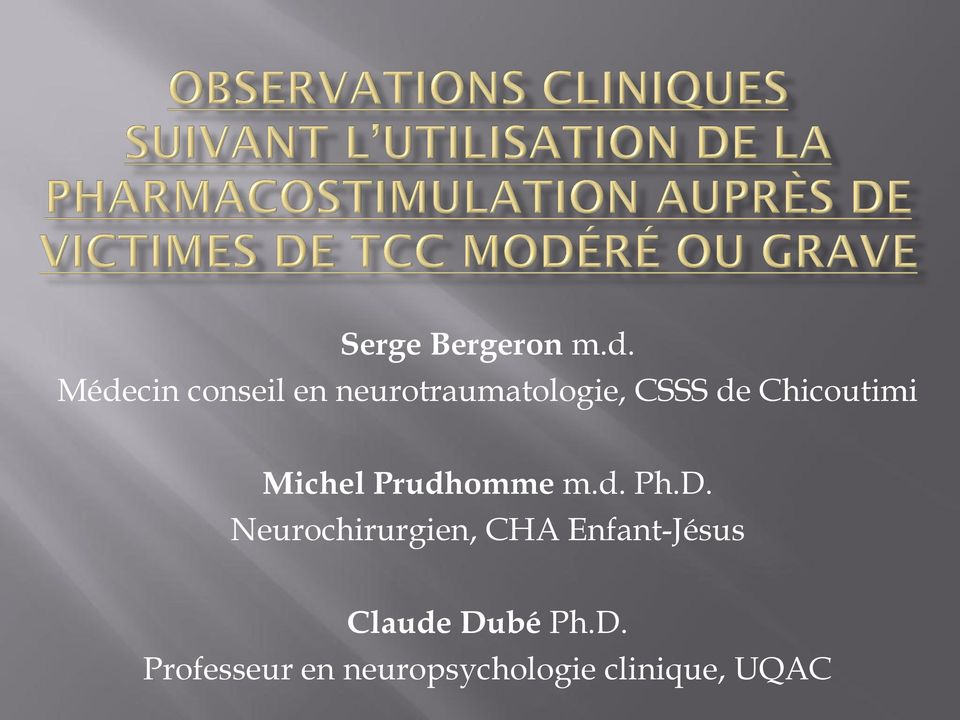 Chicoutimi Michel Prudhomme m.d. Ph.D.