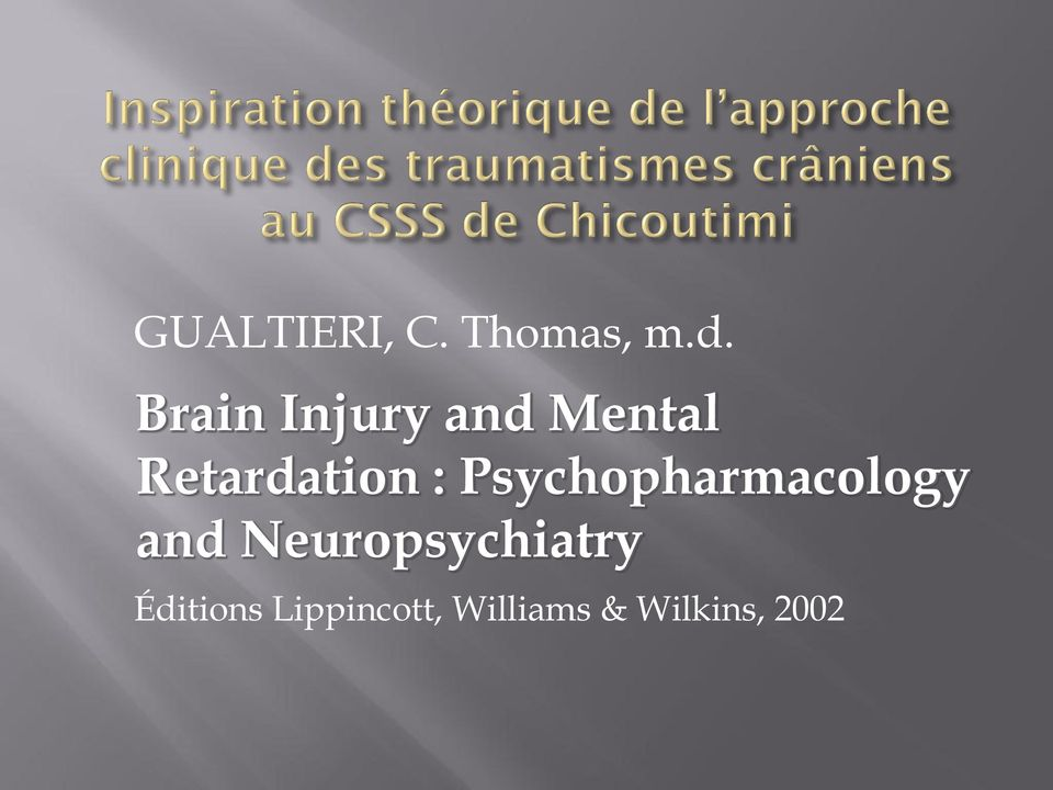 Psychopharmacology and