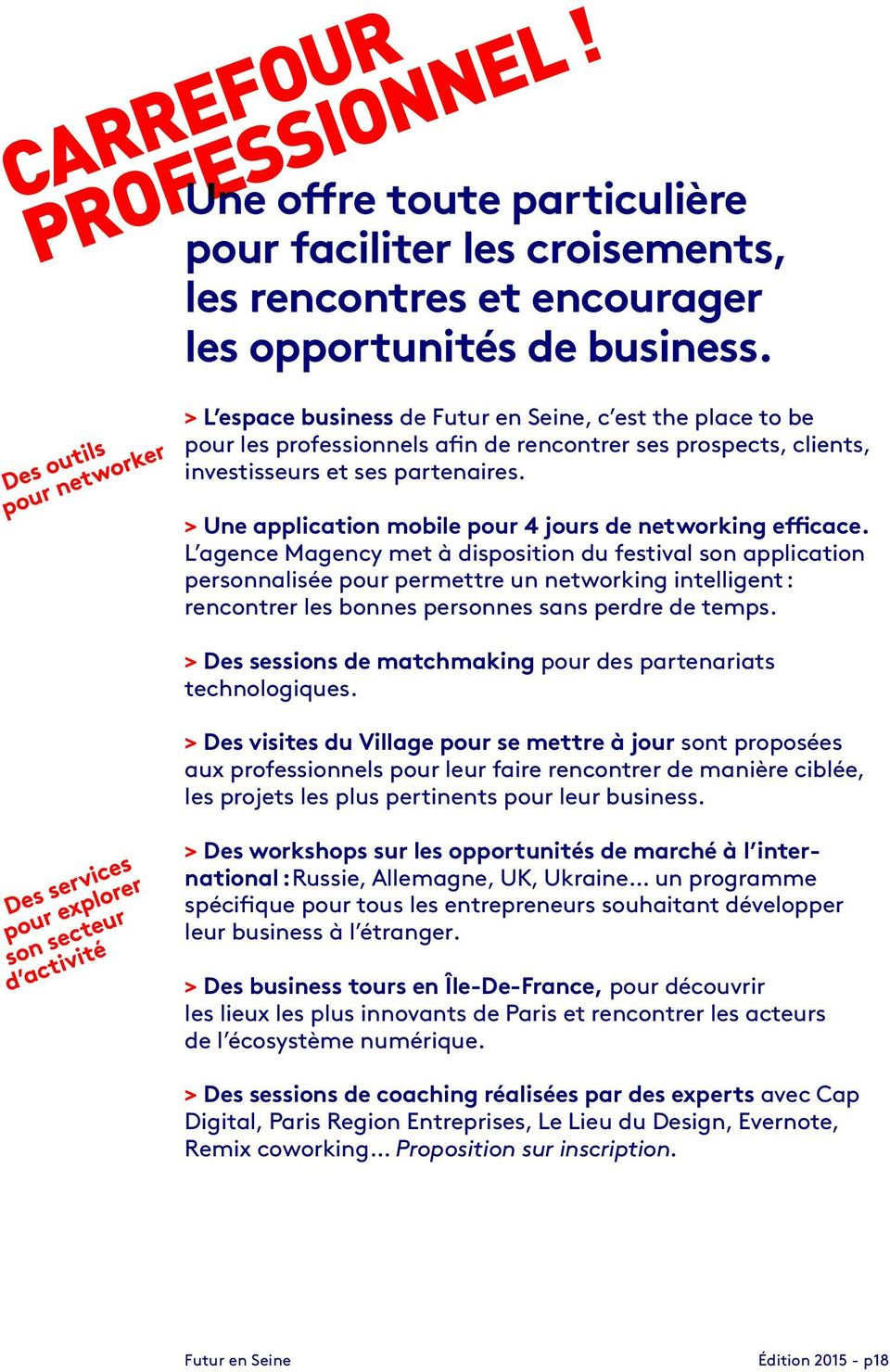 > Une application mobile pour 4 jours de networking efficace.