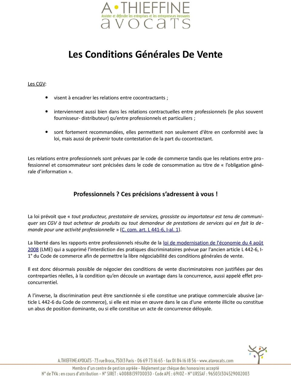 contestation de la part du cocontractant.