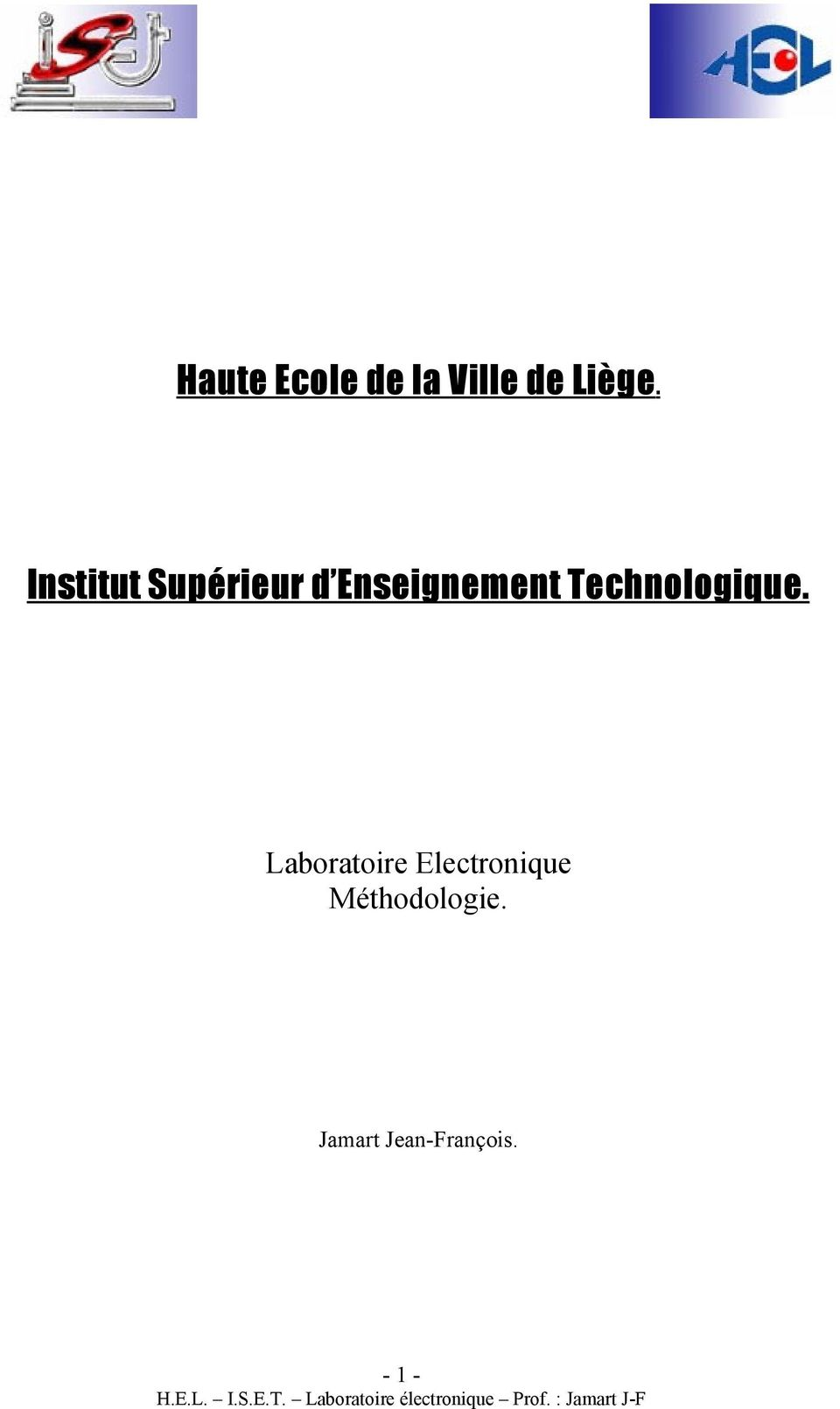 Technologique.