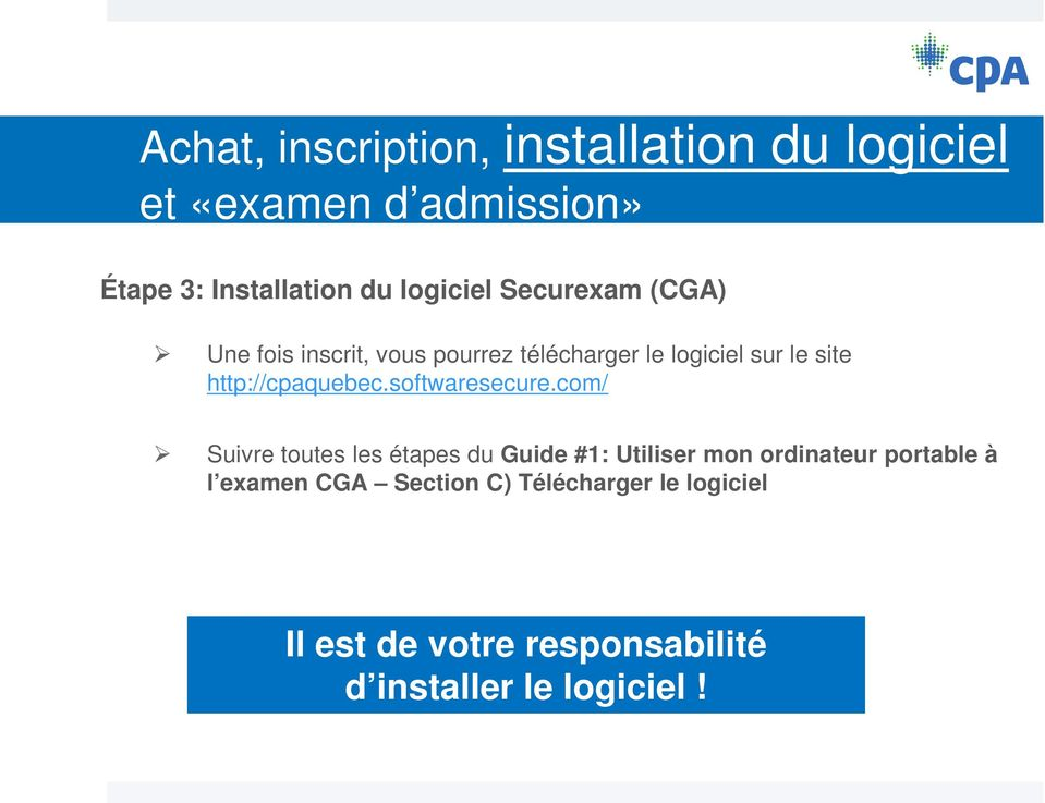 http://cpaquebec.softwaresecure.