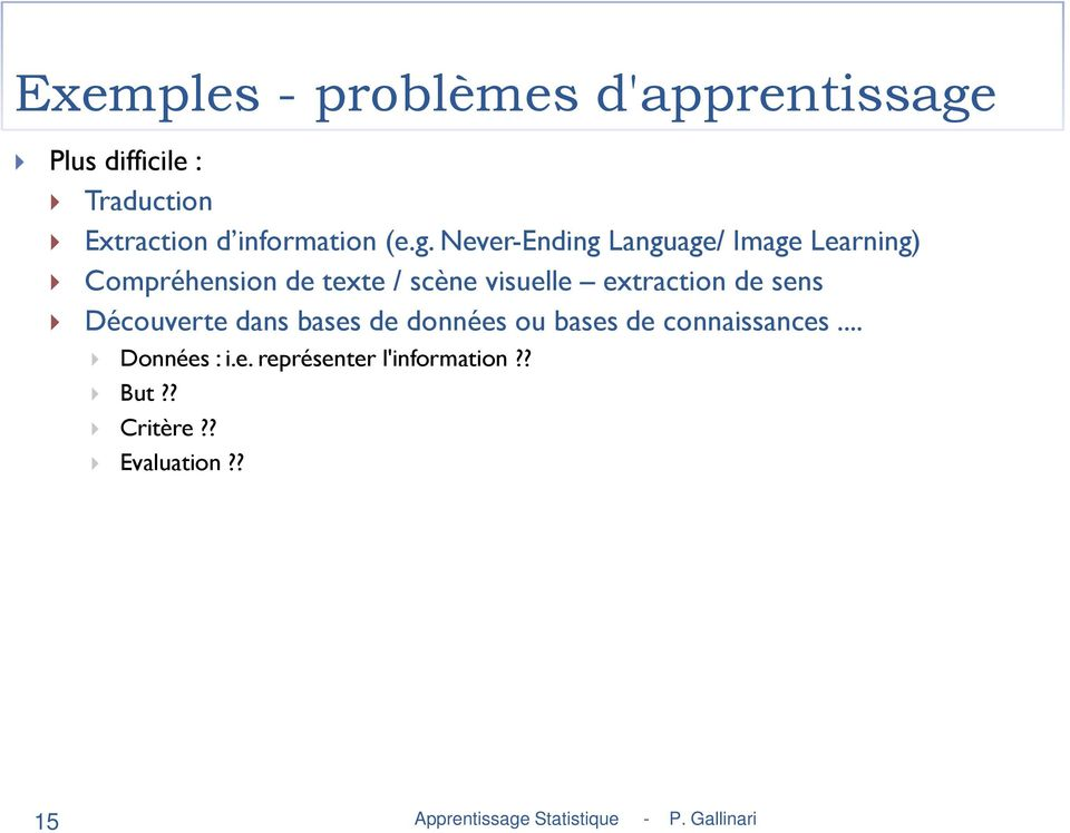 Never-Ending Language/ Image Learning) Compréhension de texte / scène visuelle