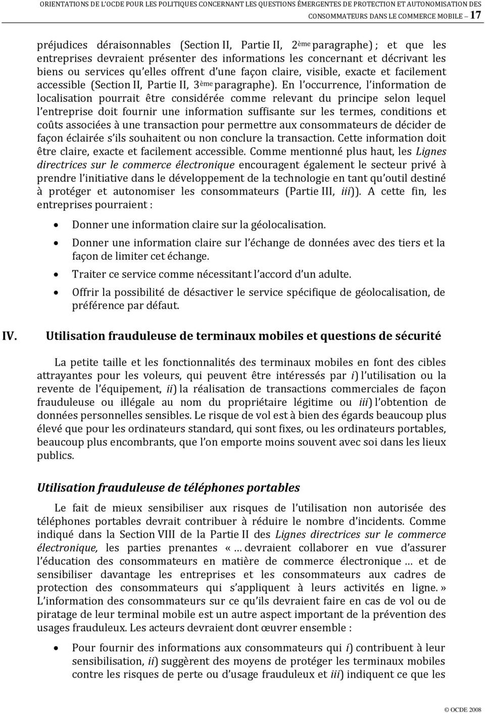 facilement accessible (Section II, Partie II, 3 ème paragraphe).