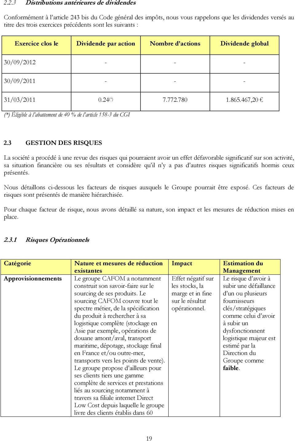 467,20 (*) Éligible à l abattement de 40 % de l article 158-3 du CGI 2.