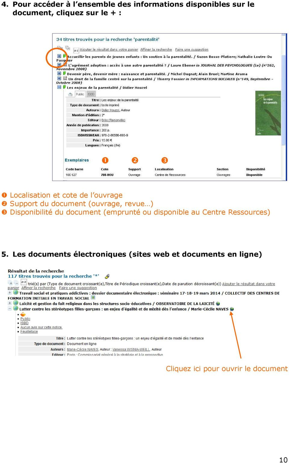Disponibilité du document (emprunté ou disponible au Centre Ressources) 5.