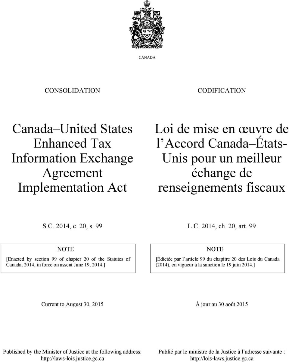 99 NOTE [Enacted by section 99 of chapter 20 of the Statutes of Canada, 2014, in force on assent June 19, 2014.