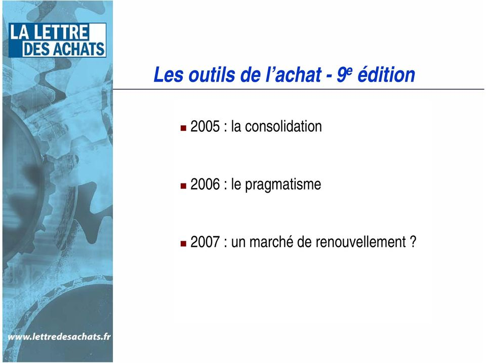consolidation 2006 : le