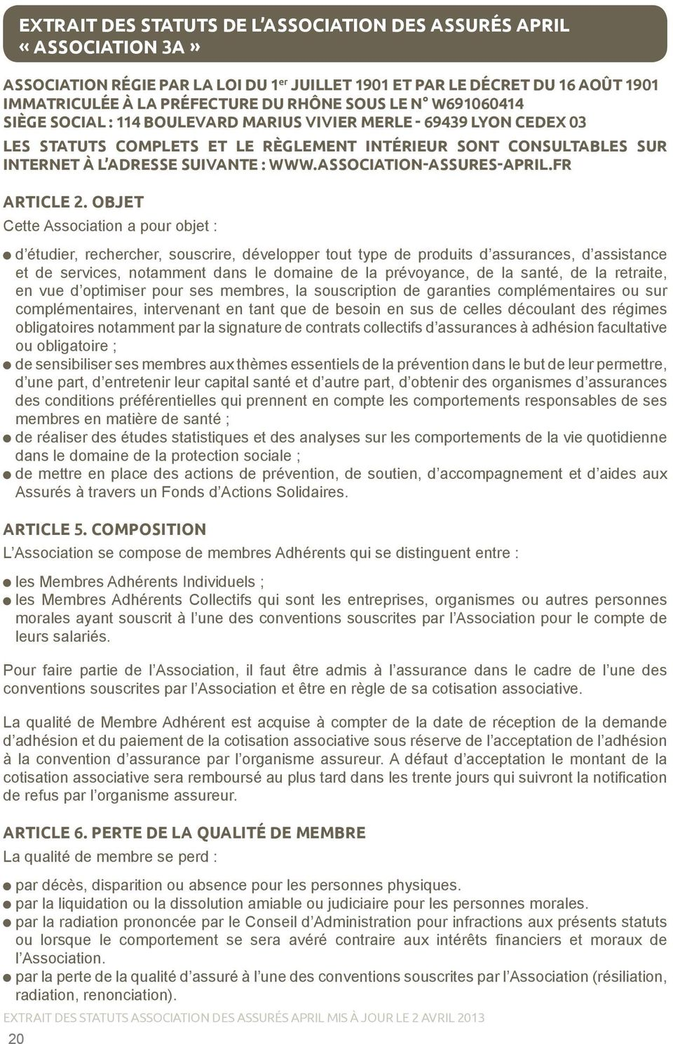 ASSOCIATION-ASSURES-APRIL.FR ARTICLE 2.