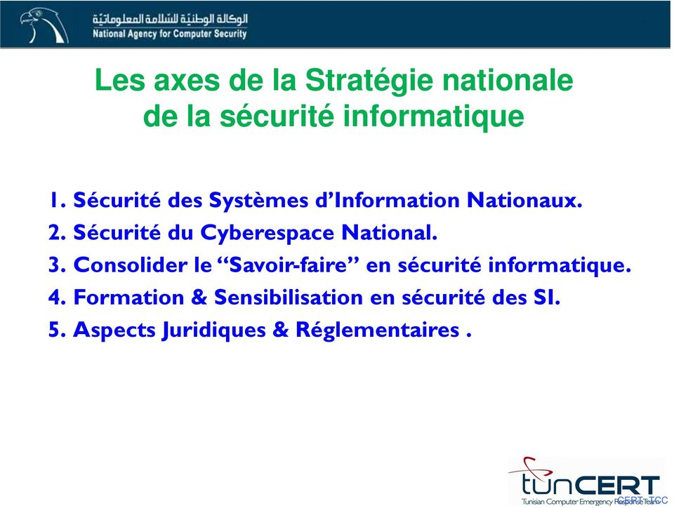 Sécurité du Cyberespace National. 3.