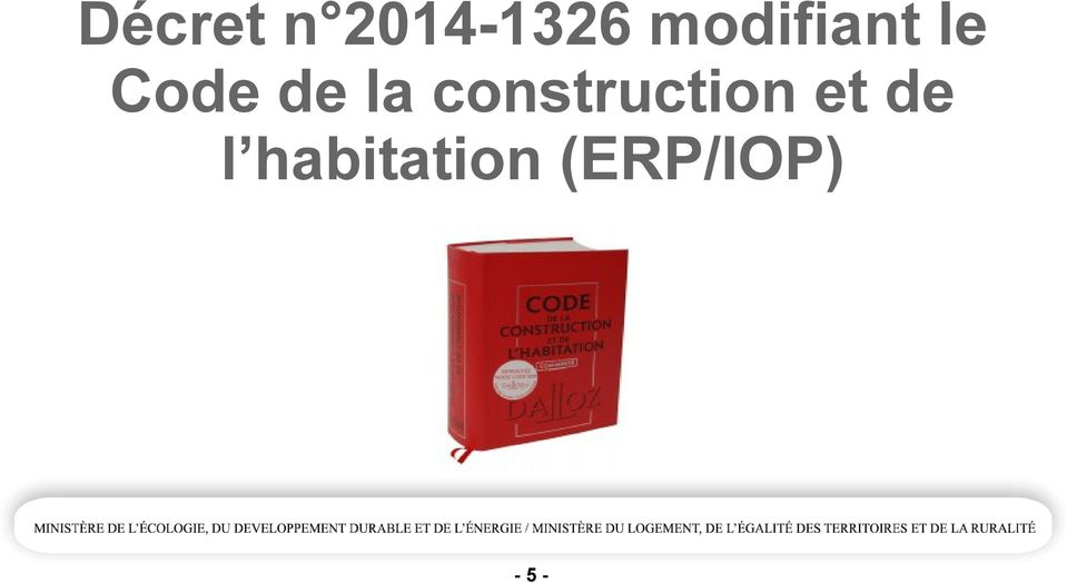 la construction et de
