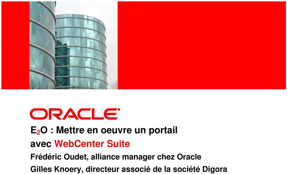 Frédéric Oudet, alliance manager chez Oracle
