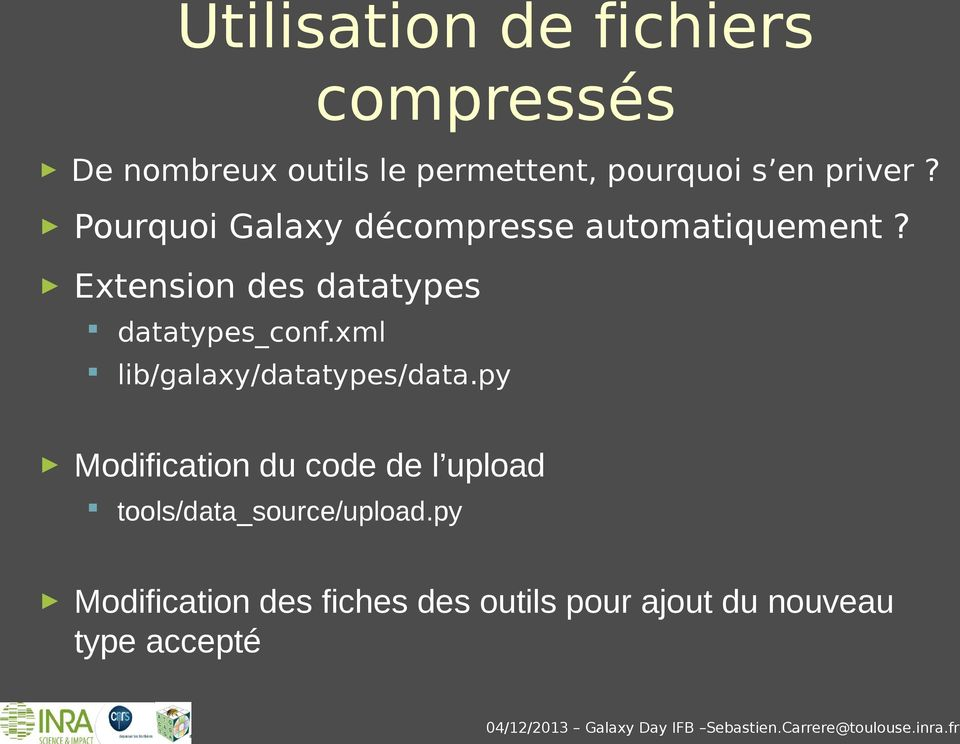 Extension des datatypes datatypes_conf.xml lib/galaxy/datatypes/data.