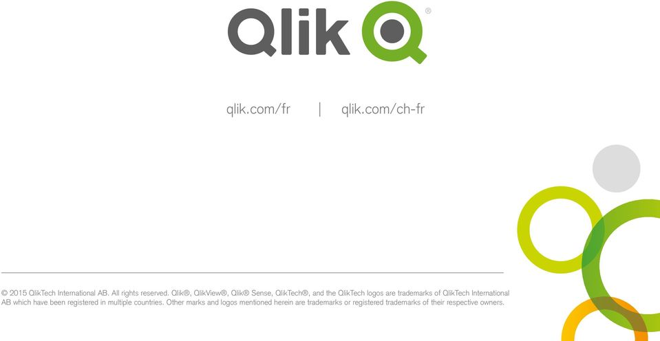 QlikTech International AB which have been registered in multiple countries.