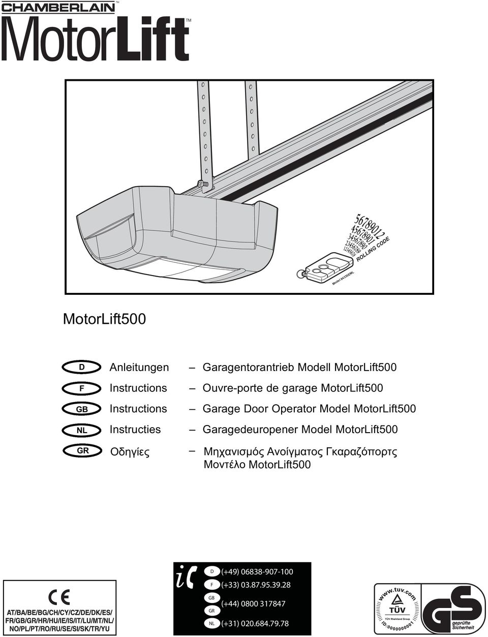 MotorLift00 Instructies Garagedeuropener Model MotorLift00 GR Οδηγίες Μηχανισμός Ανοίγματος