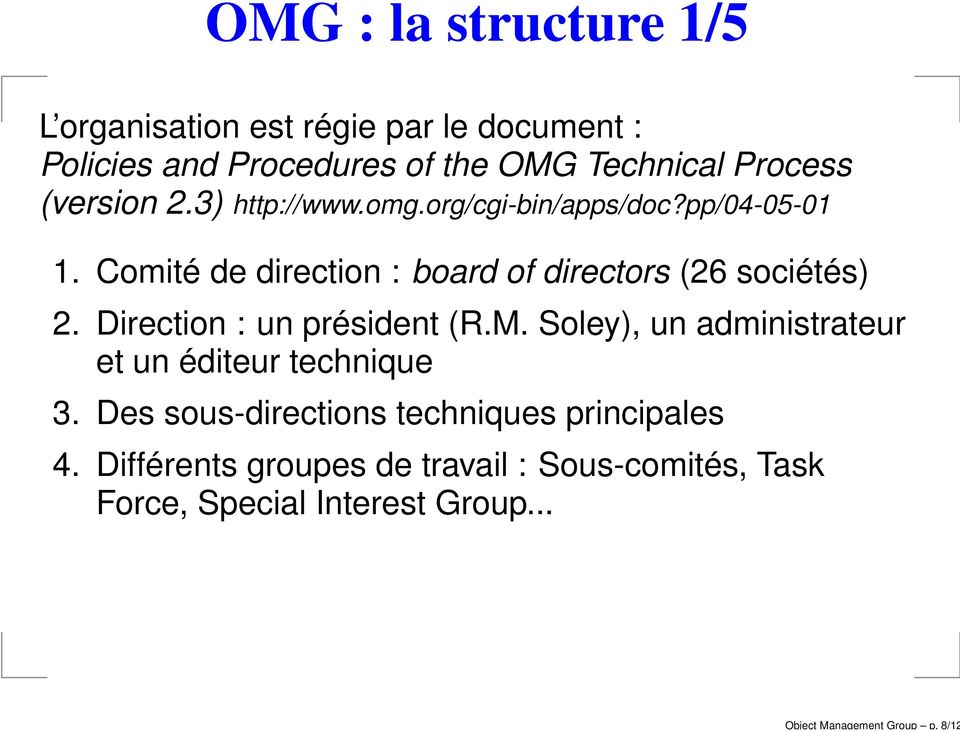 Process (version 2.3) http://www.omg.org/cgi-bin/apps/doc?pp/04-05-01 1.