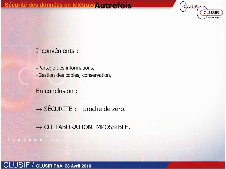 Gestion des copies, conservation, En conclusion