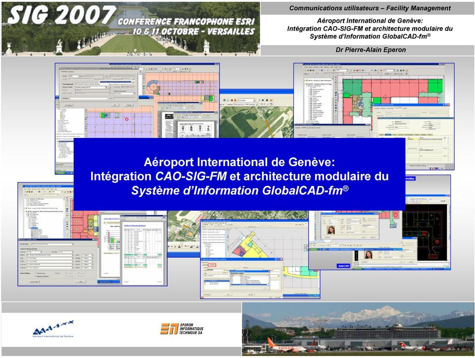 Information GlobalCAD-fm Dr Pierre-Alain Eperon Aéroport International de